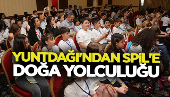 YUNTDAĞI'INDAN SPİL'E DOĞA YOLCULUĞU