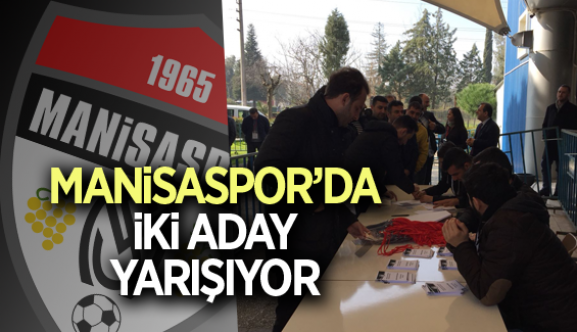 MANİSASPOR'DA İKİ ADAY YARIŞIYOR